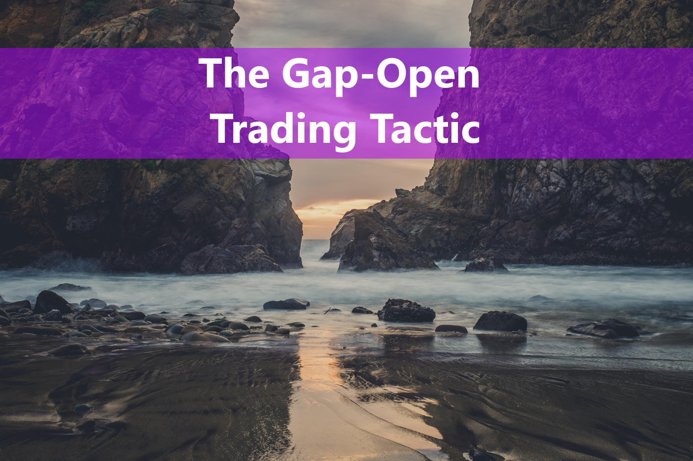 Profitable stock trading takes advantage of tactics such as the Gap-Open.