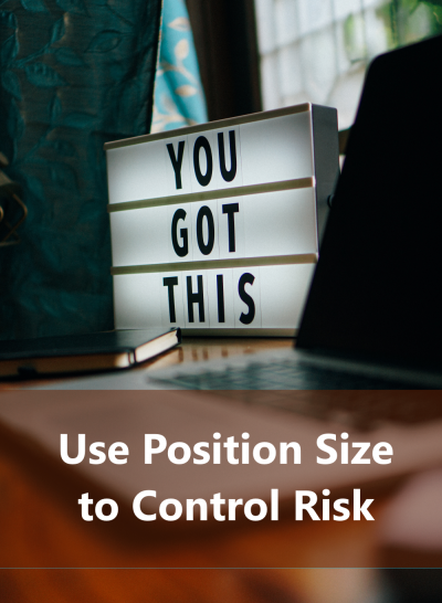 Proper position size is a fundamental required skill when trading stocks online.