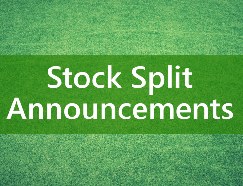 Stock Split Announcements