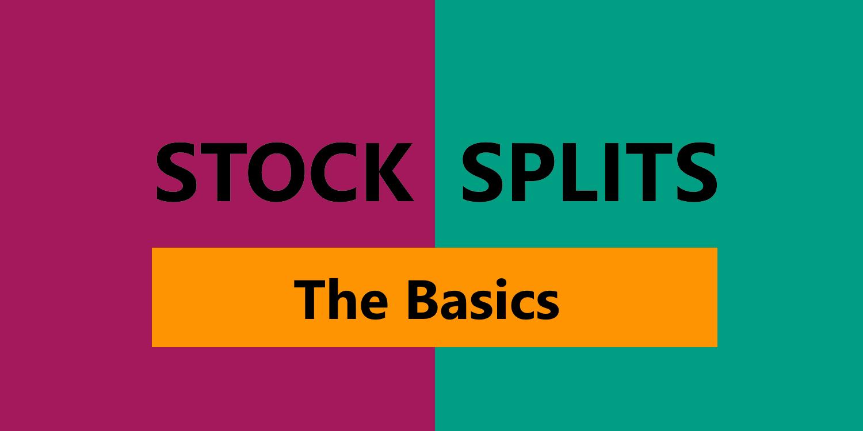 Learn the basics of trading stock splits online.
